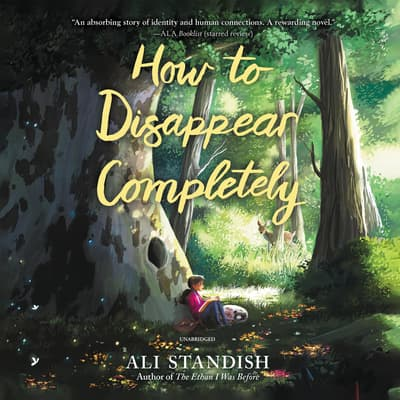 How to Disappear Completely by Ali Standish audiobook