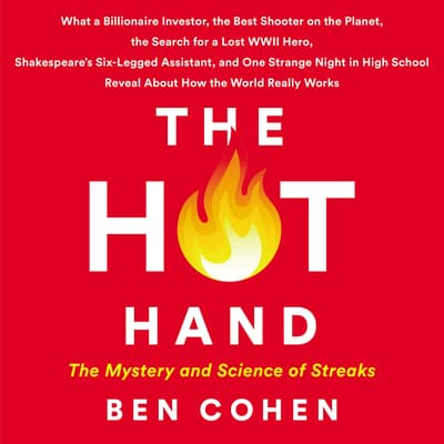The Hot Hand by Ben Cohen audiobook
