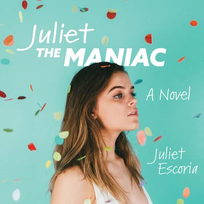Juliet the Maniac by Juliet Escoria audiobook