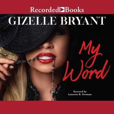 My Word by Gizelle Bryant audiobook