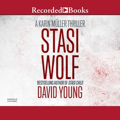 Stasi Wolf by David Young audiobook