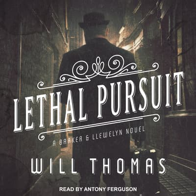 Lethal Pursuit by Will Thomas audiobook