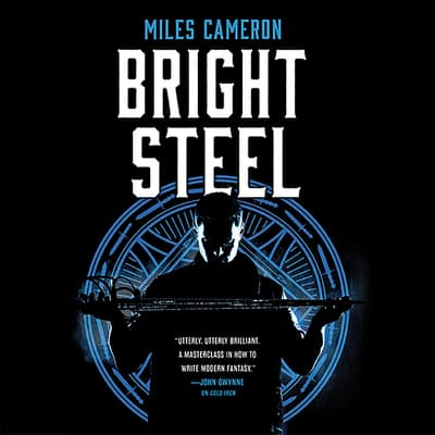 Bright Steel by Miles Cameron audiobook