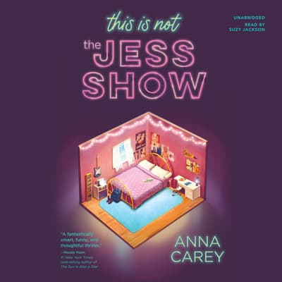 This Is Not the Jess Show by Anna Carey audiobook