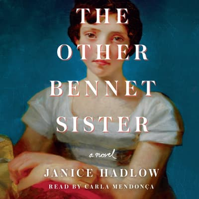 The Other Bennet Sister by Janice Hadlow audiobook