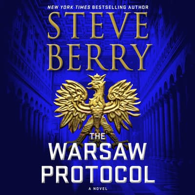 The Warsaw Protocol by Steve Berry audiobook