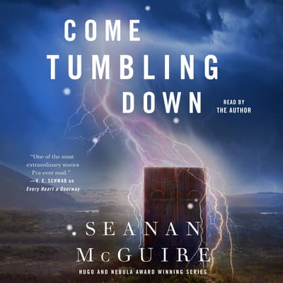 Come Tumbling Down by Seanan McGuire audiobook