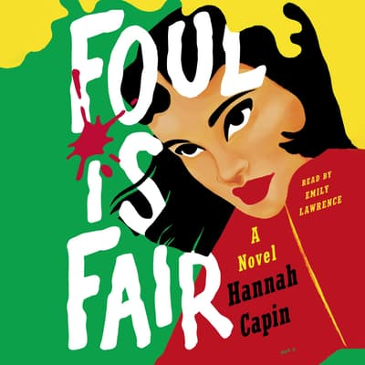 Foul Is Fair by Hannah Capin audiobook