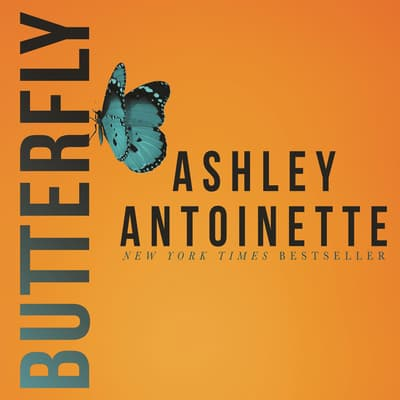 Butterfly by Ashley Antoinette audiobook