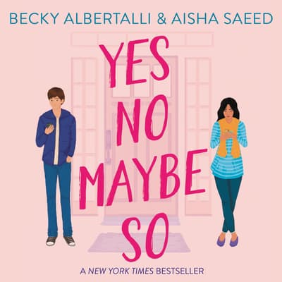 Yes No Maybe So by Becky Albertalli audiobook