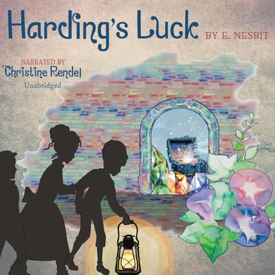 Harding's Luck by E. Nesbit audiobook