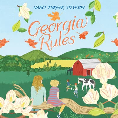 Georgia Rules by Nanci Turner Steveson audiobook