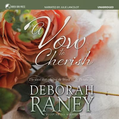 A Vow to Cherish by Deborah Raney audiobook
