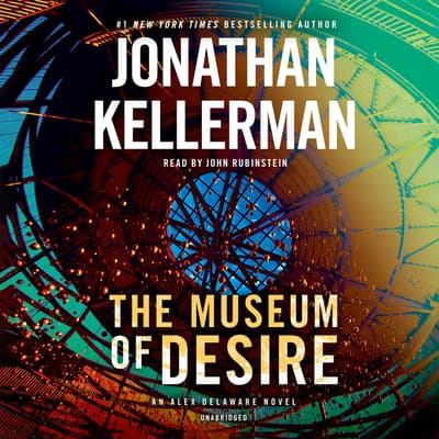 The Museum of Desire by Jonathan Kellerman audiobook