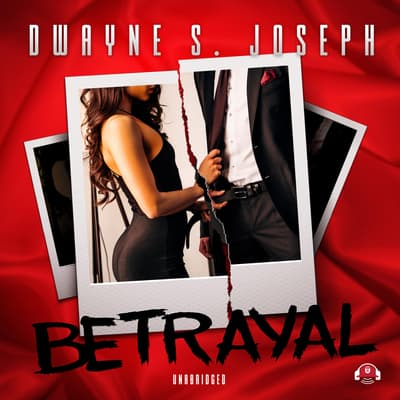 Betrayal by Dwayne S. Joseph audiobook