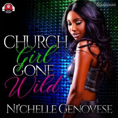 Church Girl Gone Wild by Ni'chelle Genovese audiobook