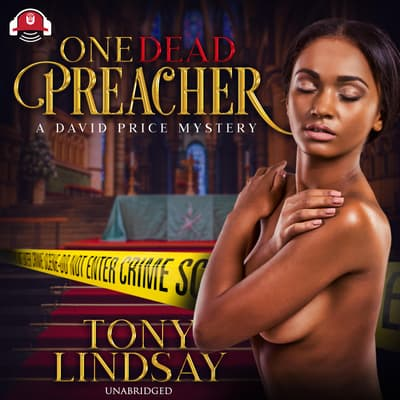 One Dead Preacher by Tony Lindsay audiobook