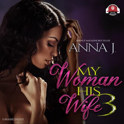 My Woman, His Wife 3 by Anna J. audiobook