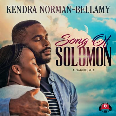 Song of Solomon by Kendra Norman-Bellamy audiobook