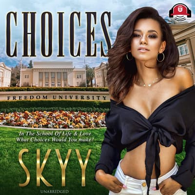 Choices by Skyy audiobook