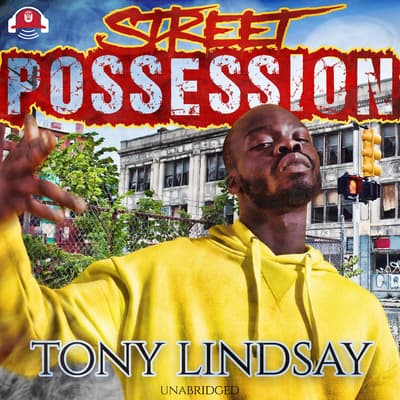 Street Possession by Tony Lindsay audiobook