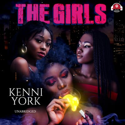 The Girls by Kenni York audiobook