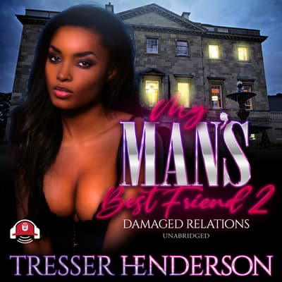 My Man's Best Friend II by Tresser Henderson audiobook