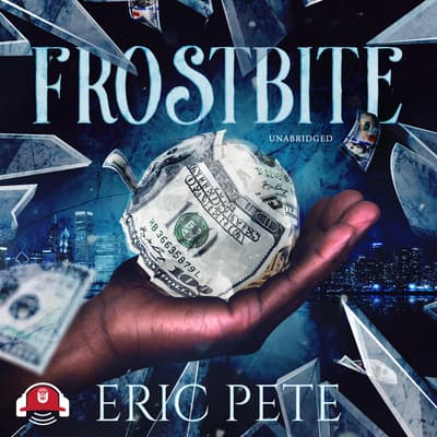 Frostbite by Eric Pete audiobook