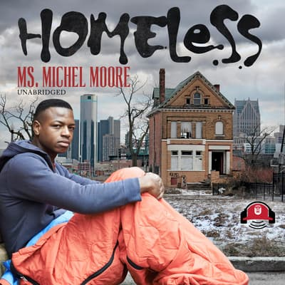 Homeless by Michel Moore audiobook