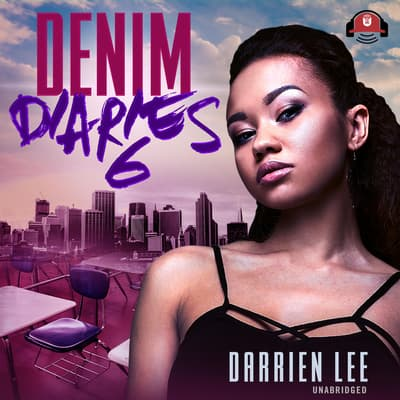 Denim Diaries 6 by Darrien Lee audiobook