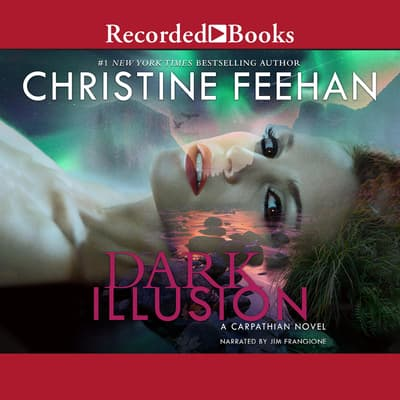 Dark Illusion by Christine Feehan audiobook