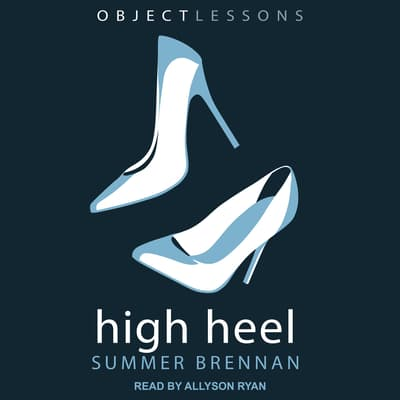 High Heel by Summer Brennan audiobook