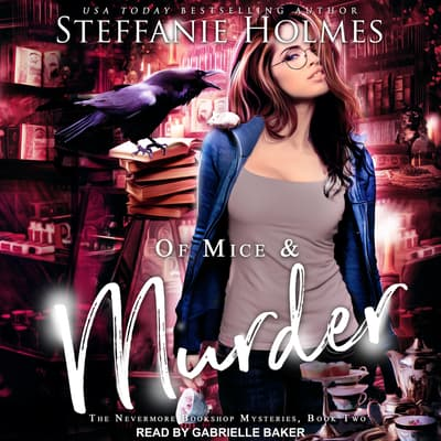 Of Mice and Murder by Steffanie Holmes audiobook