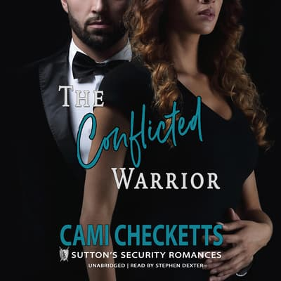 The Conflicted Warrior by Cami Checketts audiobook