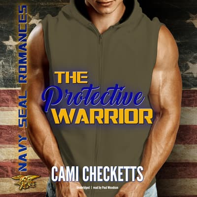 The Protective Warrior by Cami Checketts audiobook