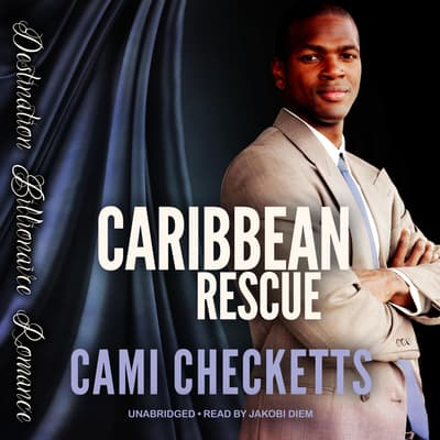 Caribbean Rescue by Cami Checketts audiobook