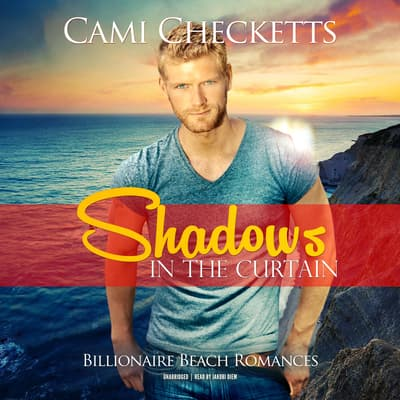 Shadows in the Curtain  by Cami Checketts audiobook