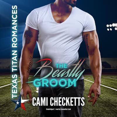 The Beastly Groom by Cami Checketts audiobook