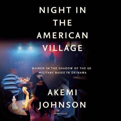 Night in the American Village by Akemi Johnson audiobook