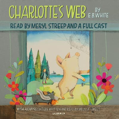 Charlotte's Web by E. B. White audiobook