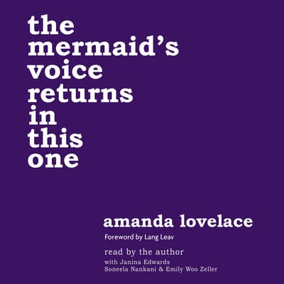 the mermaid's voice returns in this one by Amanda Lovelace audiobook