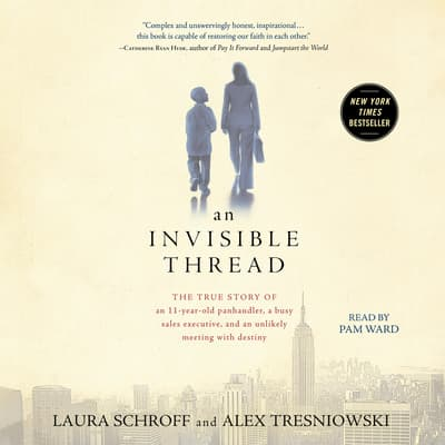 An Invisible Thread by Laura Schroff audiobook