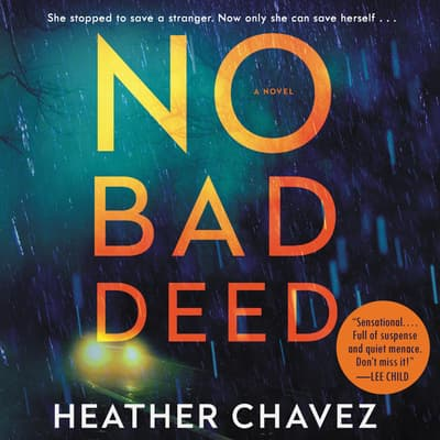 No Bad Deed by Heather Chavez audiobook