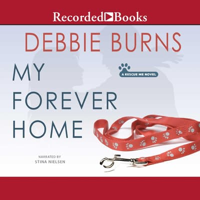 My Forever Home by Debbie Burns audiobook