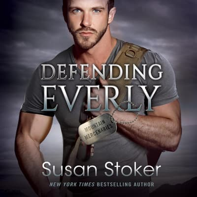 Defending Everly by Susan Stoker audiobook