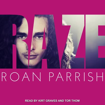 Raze by Roan Parrish audiobook