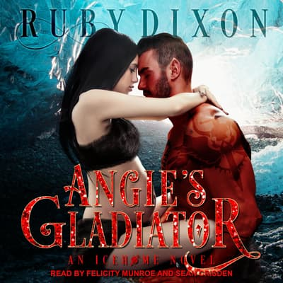 Angie's Gladiator by Ruby Dixon audiobook