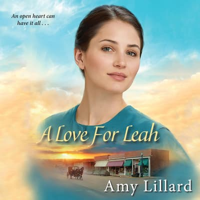 A Love for Leah by Amy Lillard audiobook