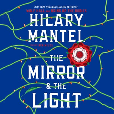 The Mirror & the Light by Hilary Mantel audiobook