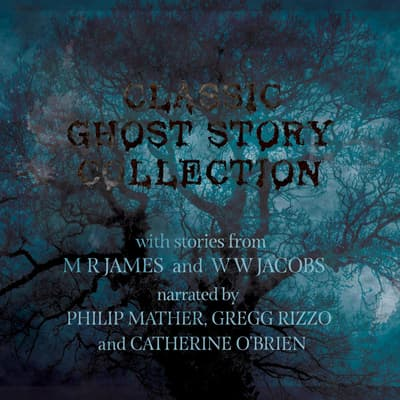 Classic Ghost Story Compliation by M. R. James audiobook